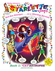 Starlette Universe Book 1 features the evil teen witch Eva wreaking havoc on Kathy Johnson's Starlette teen girls.